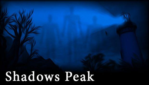 Shadows Peak Free Download
