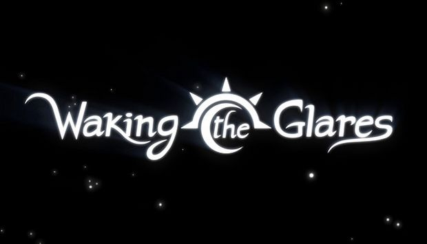 Waking the Glares - Chapters I and II Free Download