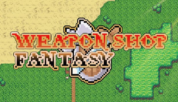 Weapon Shop Fantasy (v1.0)