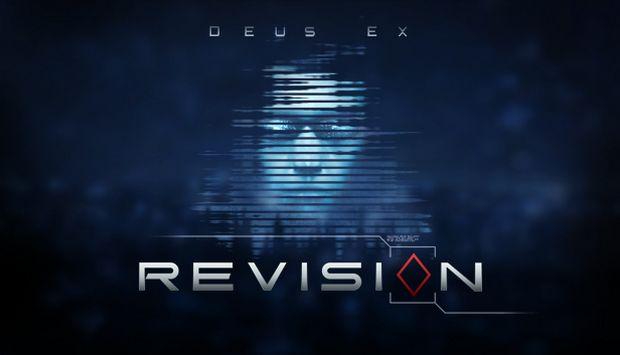 Deus Ex: Revision Free Download