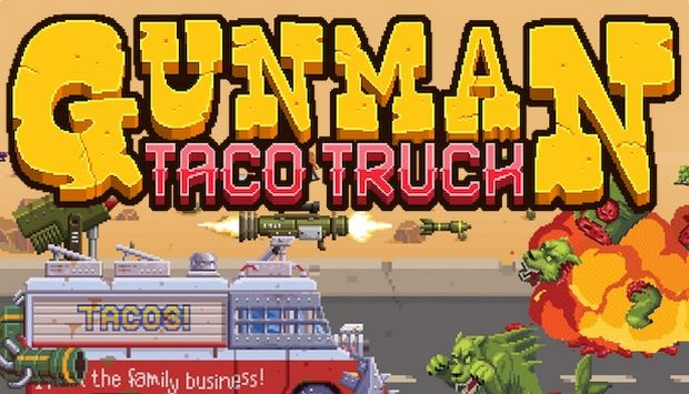 Gunman Taco Truck Free Download