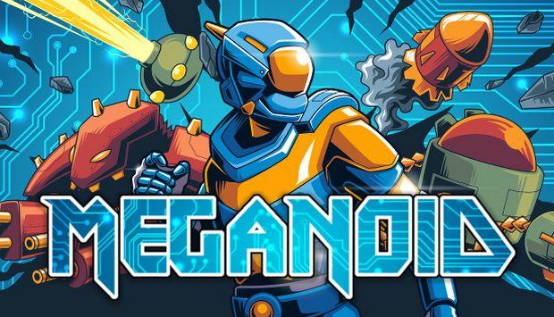 Meganoid (v1.4)