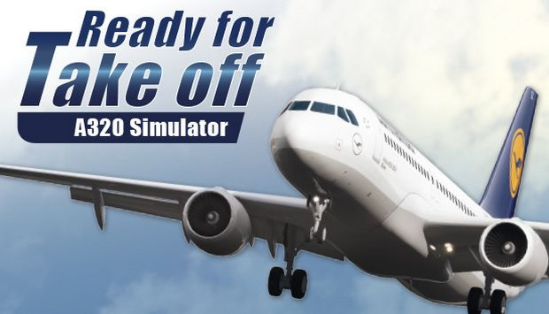 Ready for Take off - A320 Simulator Free Download
