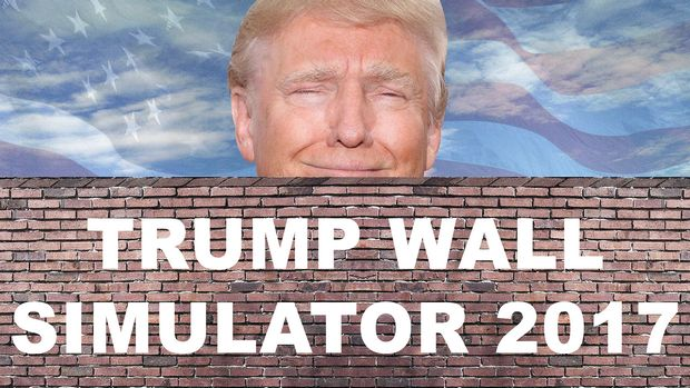 Trump Wall Simulator 2017 Free Download