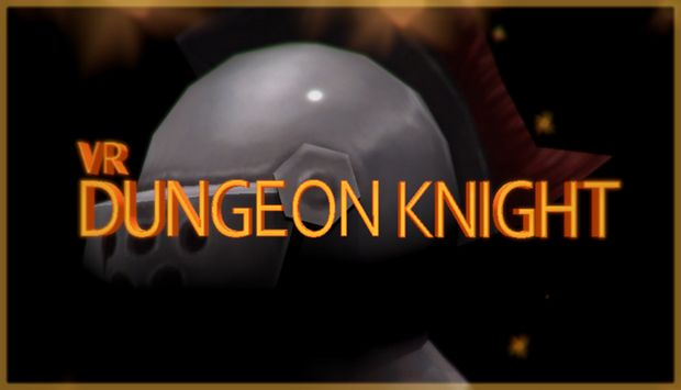 VR Dungeon Knight Free Download