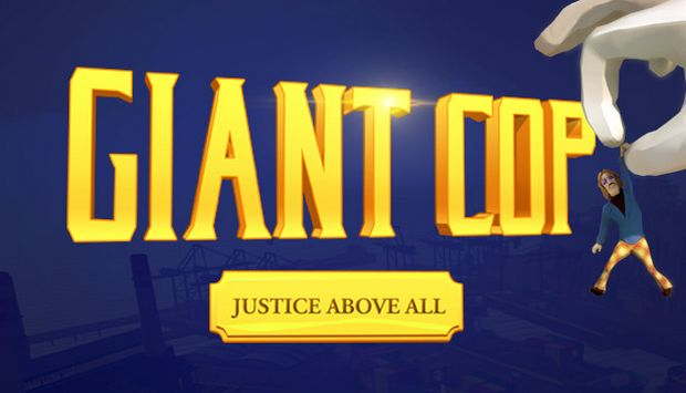 Giant Cop: Justice Above All Free Download