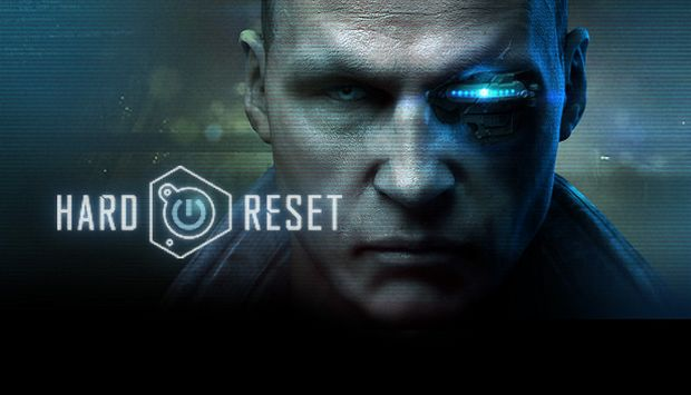 Hard Reset Extended Edition Free Download