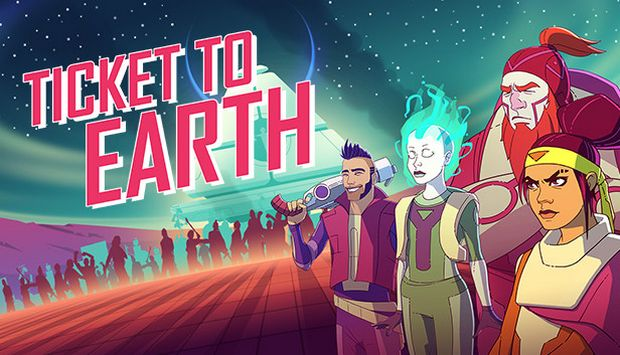 Ticket to Earth Free Download