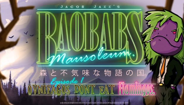 Baobabs Mausoleum Ep. 1 Ovnifagos Dont Eat Flamingos Free Download