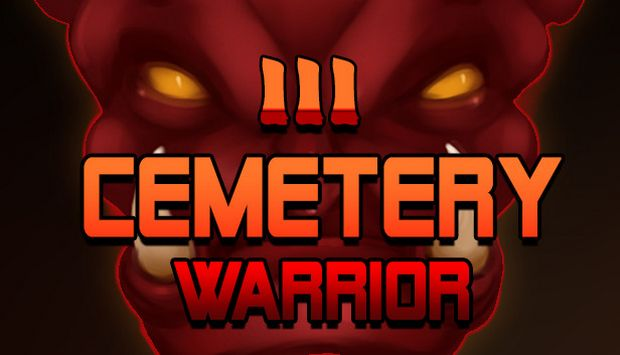 Cemetery Warrior 3 Free Download