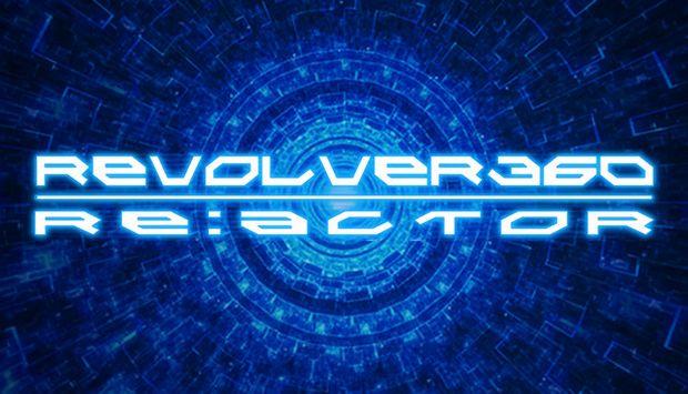 REVOLVER360 RE:ACTOR Free Download