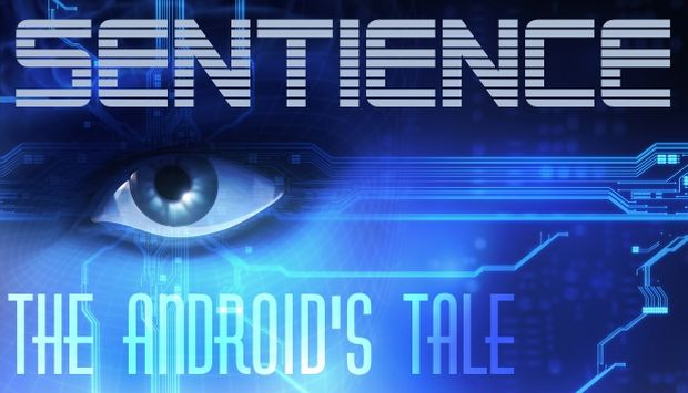 Sentience: The Android's Tale Free Download