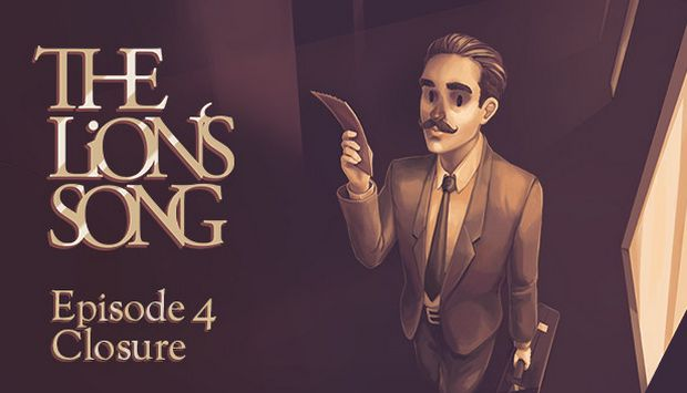 The Lion's Song: Episode 4 - Closure Free Download