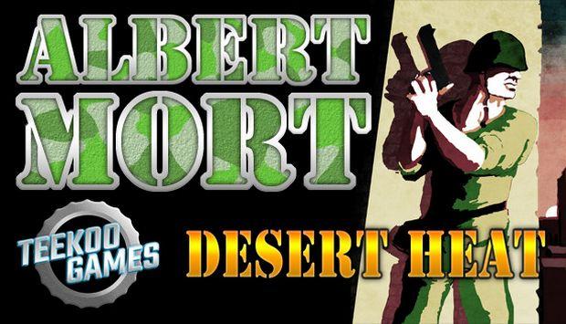 Albert Mort - Desert Heat Free Download