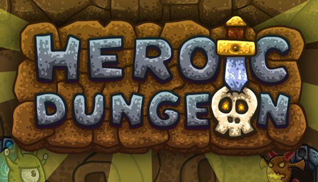 Heroic Dungeon Free Download