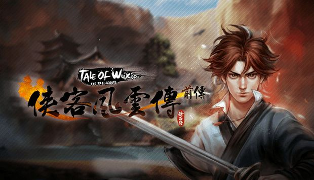 Tale of Wuxia:The Pre-Sequel Free Download