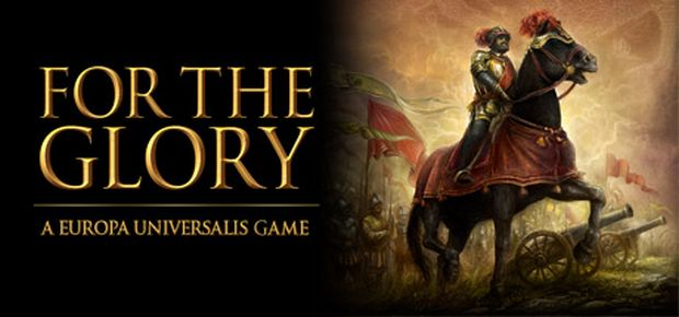 For The Glory: A Europa Universalis Game Free Download