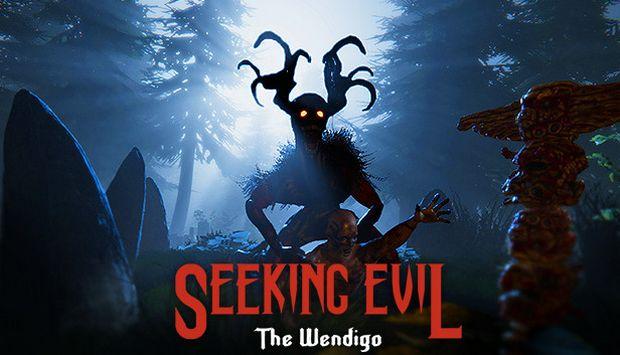 Seeking Evil: The Wendigo Free Download