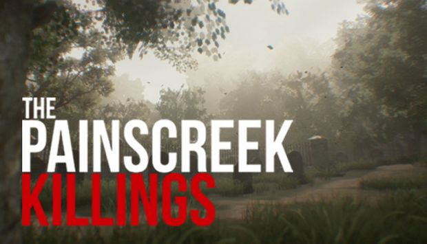 The Painscreek Killings Free Download - The Painscreek Killings Free Download