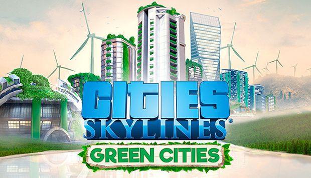 Cities: Skylines Green Cities Free Download