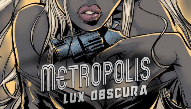 metropolis lux obscura torrent download