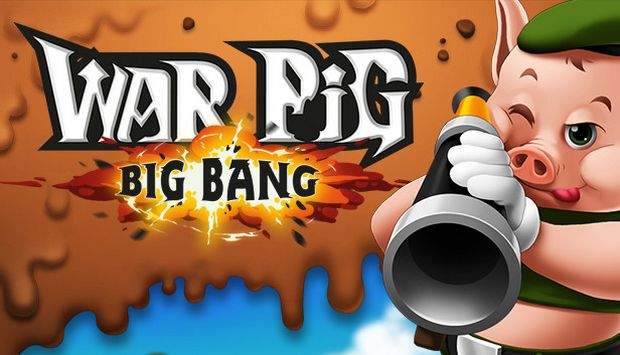 WAR Pig - Big Bang Free Download