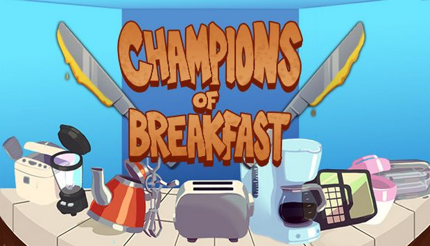 Champions of Breakfast Free Download