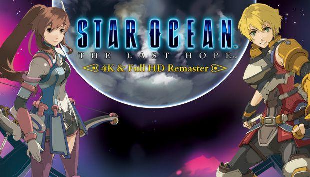 STAR OCEAN THE LAST HOPE 4K & Full HD Remaster Free Download