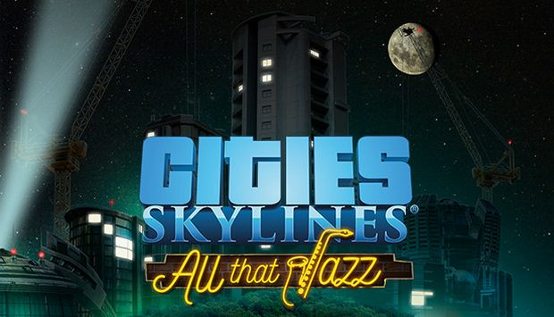 Cities: Skylines - All That Jazz Free Download