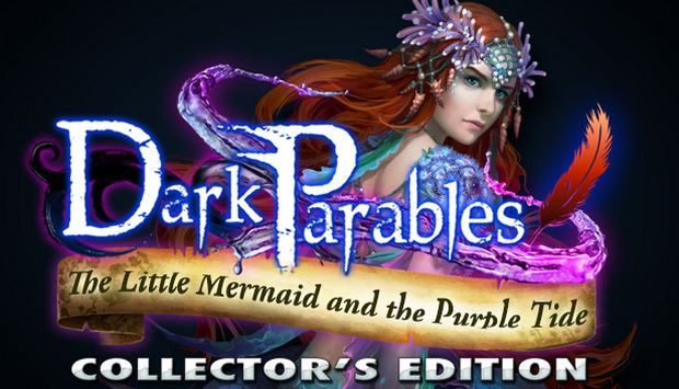 Dark Parables: The Little Mermaid and the Purple Tide Collector's Edition Free Download