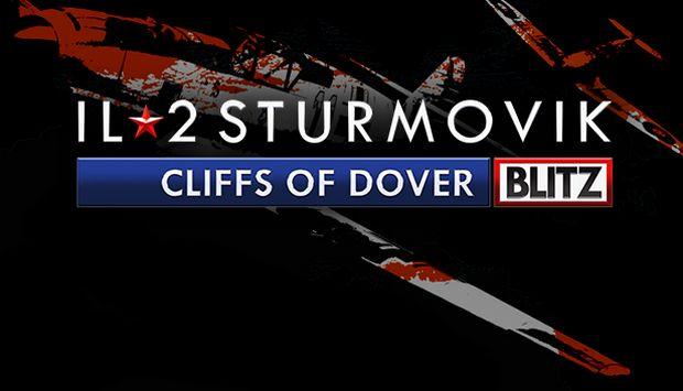 IL-2 Sturmovik: Cliffs of Dover Blitz Edition Free Download