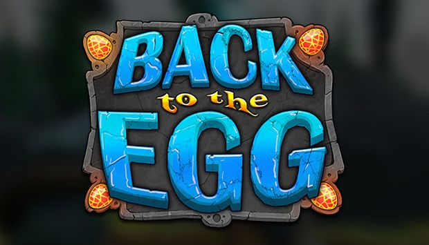 BACK TO THE EGG! Free Download