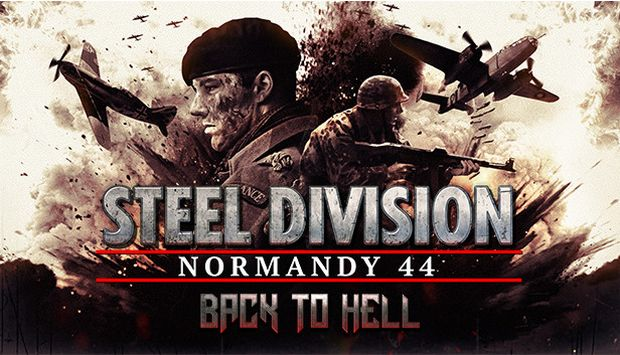 Steel Division: Normandy 44 - Back to Hell Free Download