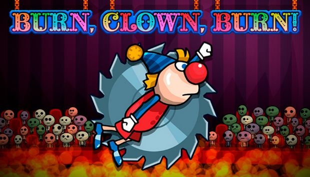 Burn, Clown, Burn! Free Download