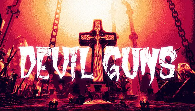 DEVIL GUNS Free Download