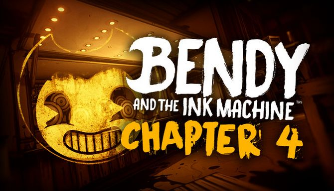Bendy and the Ink Machine: Chapter Four Free Download