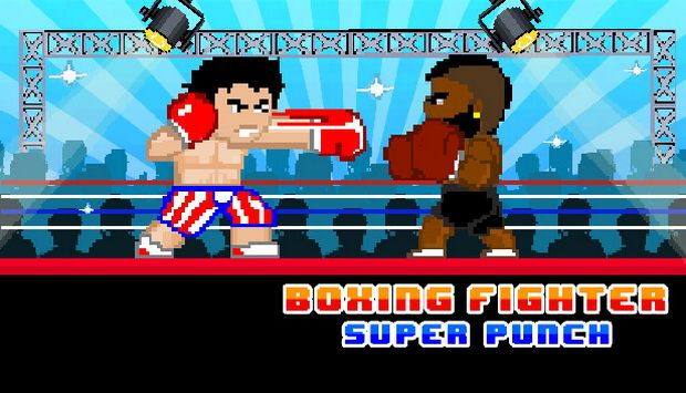 Boxing Fighter : Super punch Free Download