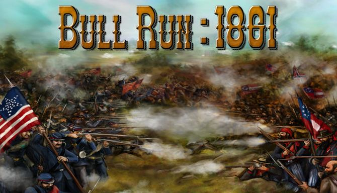 Civil War: Bull Run 1861 Free Download