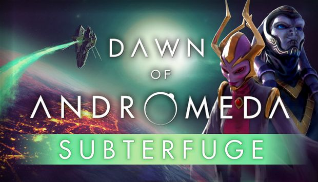 Dawn of Andromeda: Subterfuge Free Download