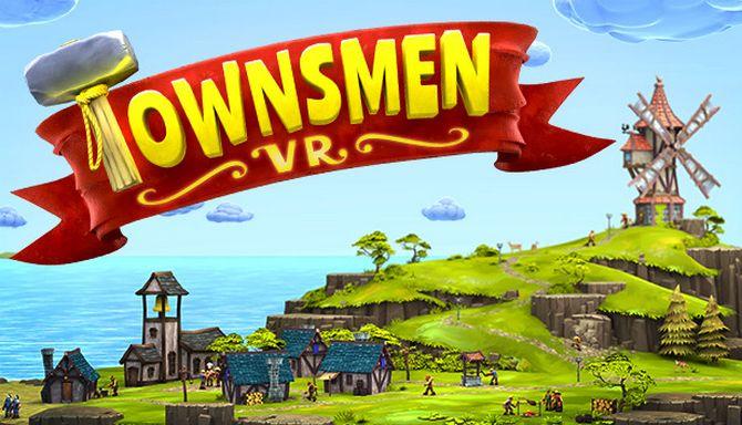 Townsmen VR Free Download