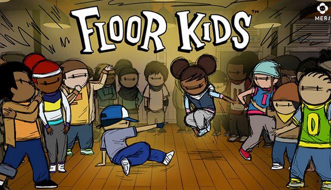 Floor Kids Free Download IGGGAMES