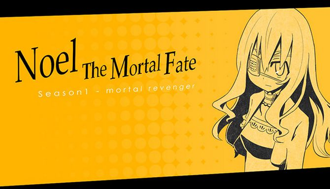 Noel The Mortal Fate S1-7 Free Download