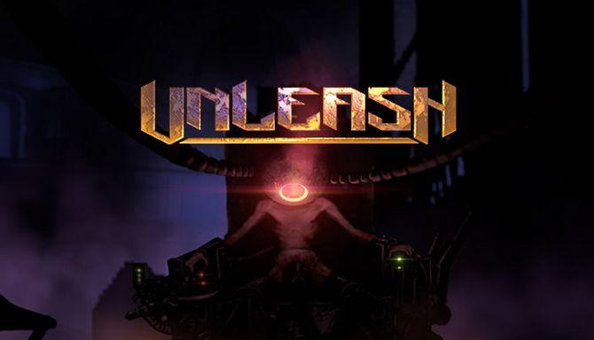 Unleash Free Download
