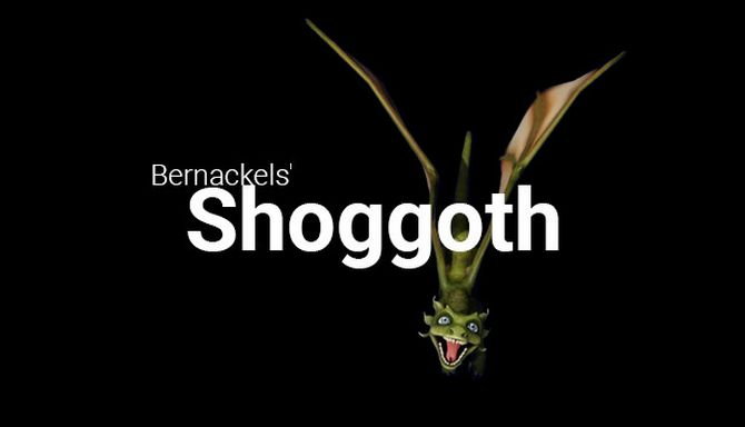 Bernackels' Shoggoth Free Download