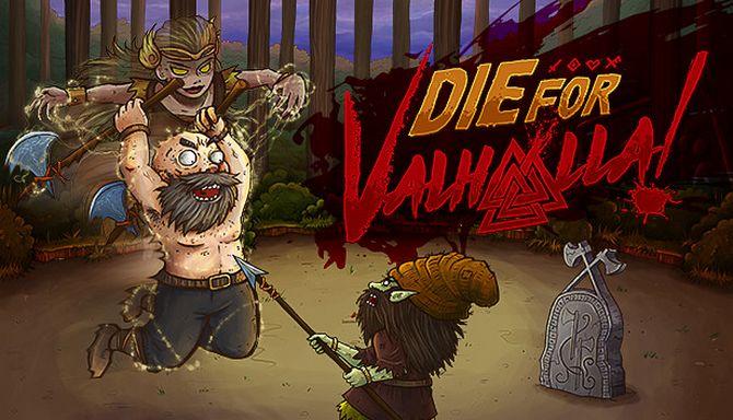 Die for Valhalla! Free Download