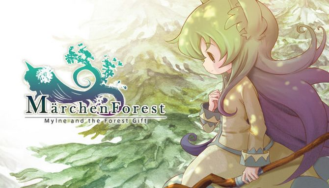 Märchen Forest: Mylne and the Forest Gift Free Download