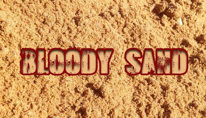 Bloody Sand Free Download