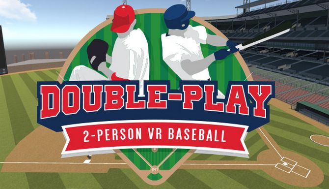 Double Play: 2-Player VR Baseball Free Download