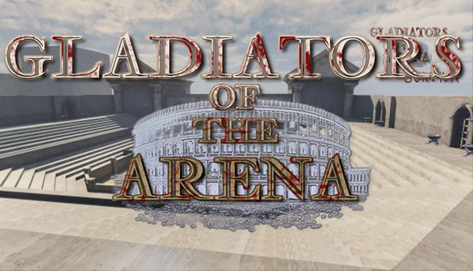 Gladiators Of The Arena Free Download « IGGGAMES