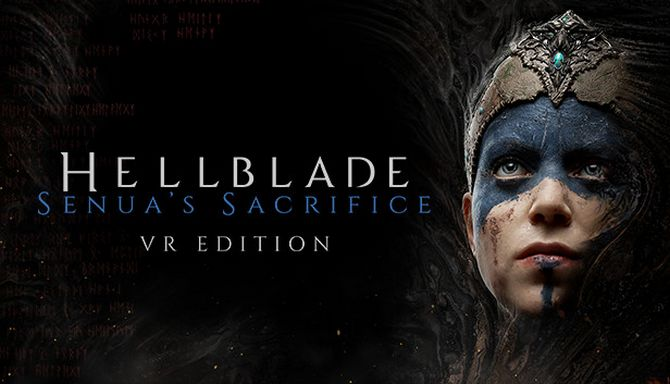 Hellblade: Senua's Sacrifice VR Edition Free Download